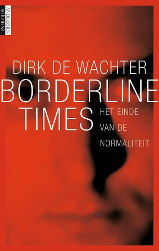 Borderline times - Dirk de Wachter