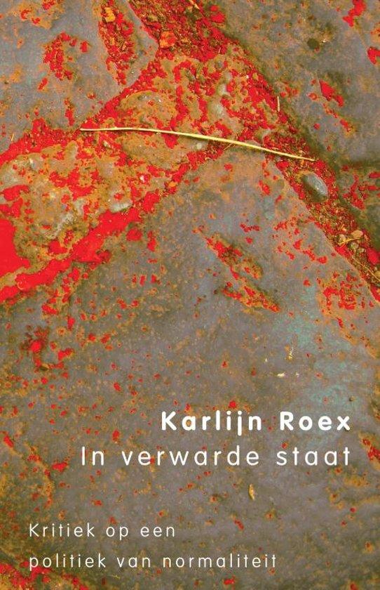 In verwarde staat Karlijn Roex