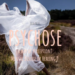 Nieuws A dialogue – Psychoses a way of perception