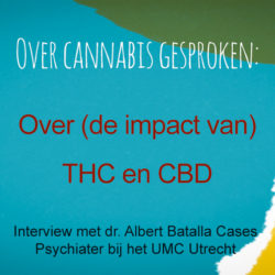 Video Albert Batalla over CBD en THC