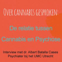Video Albert Batalla relatie tussen Cannabis en Psychose