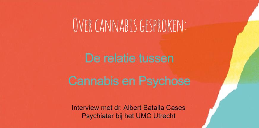 Video Albert Batalla relatie tussen Cannabis en Psychose