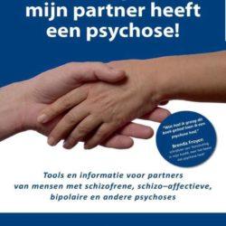 Boek: Help, mijn partner heeft een psychose!