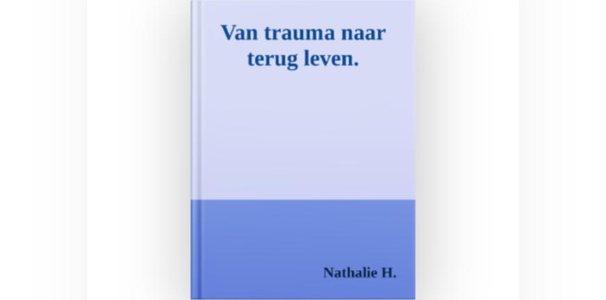 Boek Nathalie Van trauma naar terug leven