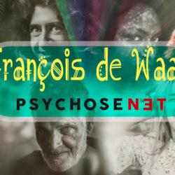 Gastblogger François de Waal - PsychoseNet