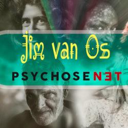 Hoogleraar Jim van Os - PsychoseNet