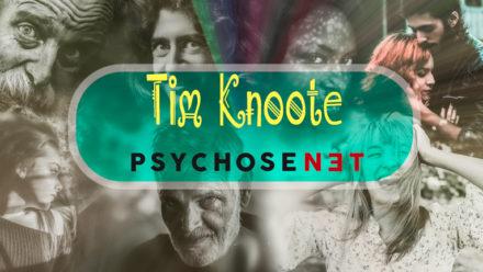 Gastblogger Tim Knoote - PsychoseNet