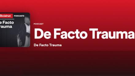 De Facto Trauma - Podcast