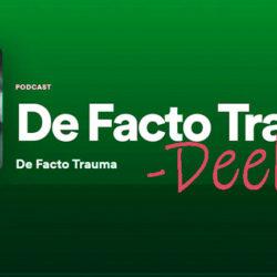 Nieuws - Podcast de facto trauma - Deel 2