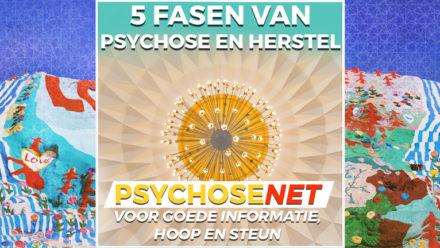 Pagina 5 fasen van psychose en herstel