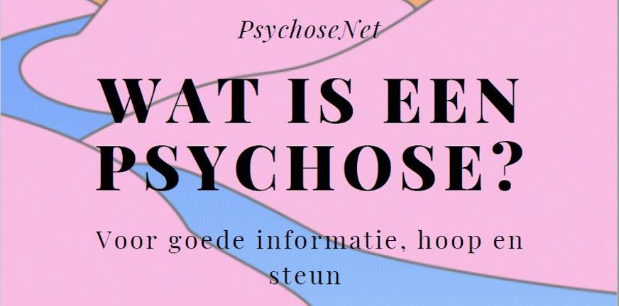 Publicatie - Wat is een psychose