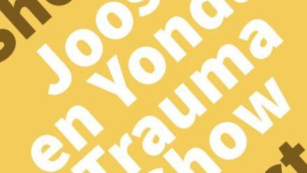 Podcast - Joost en Yonda Trauma Show