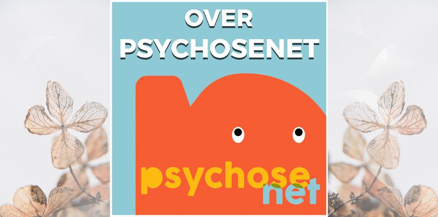 Pagina Over PsychoseNet