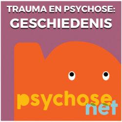 Pagina Trauma en psychose - geschiedenis