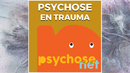 Pagina - Psychose en trauma