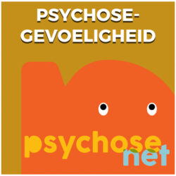 Pagina - Psychosegevoeligheid
