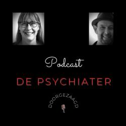 Podcast - de psychiater doorgezaagd